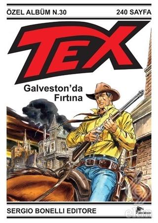 Tex Özel Seri 6: Galveston\'da Fırtına
