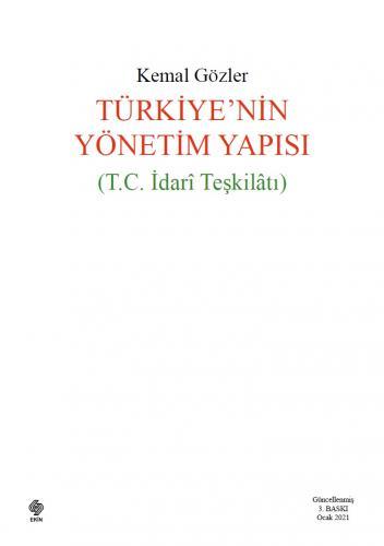 Türkiyenin Yönetim Yapısı ( T.C İdari Teşkilatı) Kemal Gözler